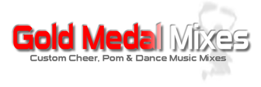 Gold Medal Mixes - Custom Cheer & Dance Music Mixes